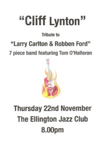 Cliff Tribute to Larry Carlton and Robben Ford - 22 Nov at Ellingtons